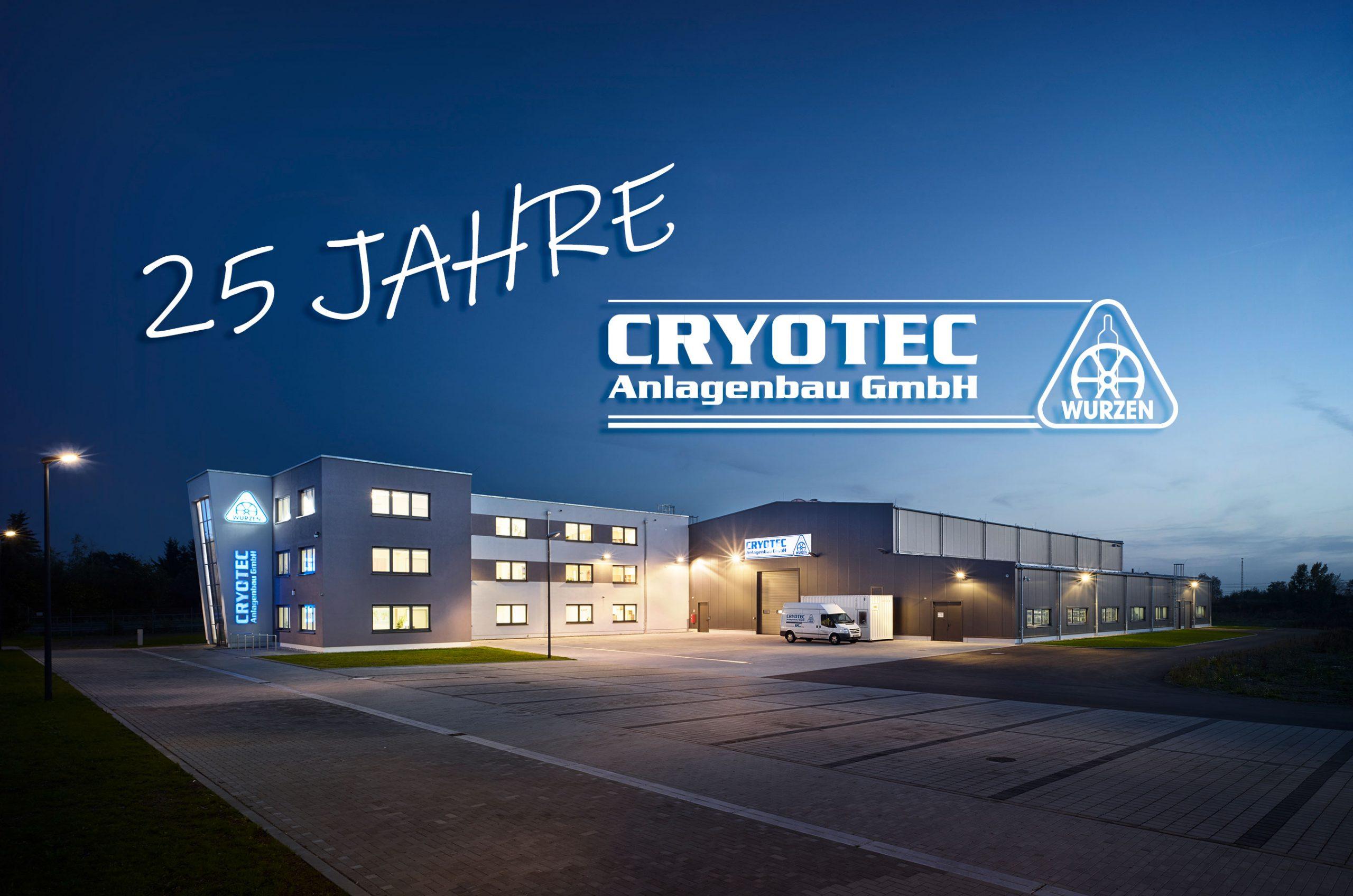 25 Jahre CRYOTEC Anlagenbau